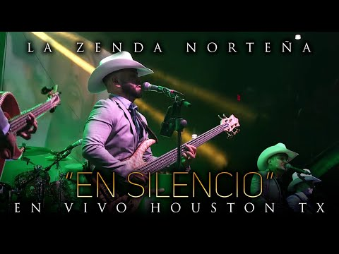 La Zenda Norteña - En Silencio (En Vivo) Houston