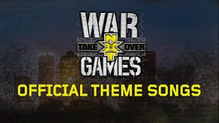 NXT LOUD Official Theme Songs for NXT TakeOver: WarGames
