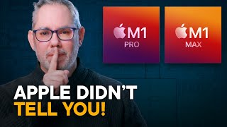 M1 Pro vs. Max — What Apple Didn't Tell You!