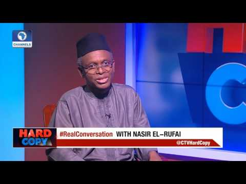 Hard Copy: National Assembly Is Accountable To Nigerians - El-Rufai Pt.1