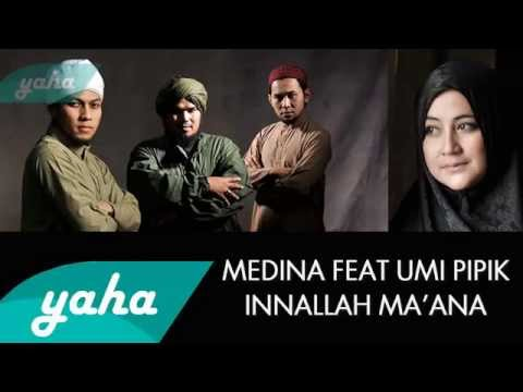 Medina Feat Umi Pipik   Innallaha Ma'ana   Video Lirik