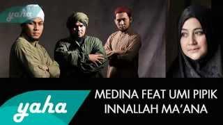 Medina Feat Umi Pipik Innallaha Ma ana Lirik