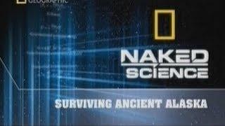"""С точки зрения науки """"Загадки древних людей Аляски"""" Документальные фильмы National Geographic"""