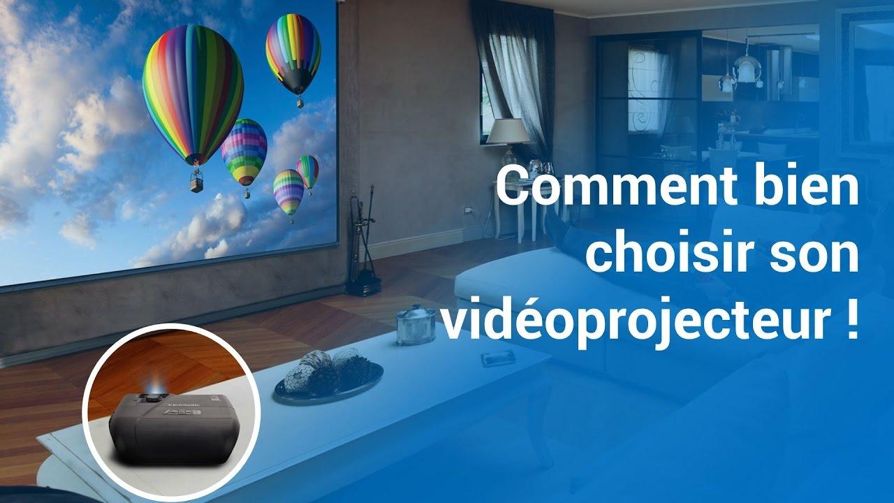 Comment Choisir Un Vidéoprojecteur comment bien choisir son vidéoprojecteur !