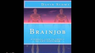 """""""Brainjob"""" part 3 by David Sloma, read by the author"""