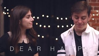 Смотреть клип Dodie Feat. Thomas Sanders - Dear Happy