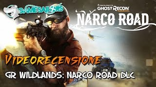 Ghost Recon: Wildlands - Narco Road - La recensione Full HD del nuovo DLC