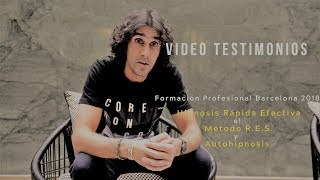 TESTIMONIOS - Formación Profesional Barcelona 2018 - Hipnosis Rápida Efectiva y Autohipnosis