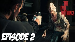The Evil Within 2 - Quelque chose cloche | Ep 2