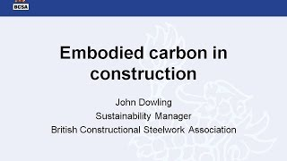 Steel Construction: Embodied Carbon