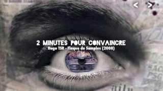 Hugo TSR - 2 Minutes pour convaincre