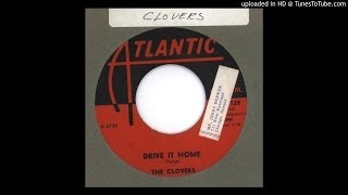 Clovers, The - Drive it Home - 1961