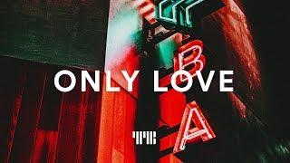 "Trapsoul Type Beat ""Only Love"" R&B/Soul Instrumental 2019"