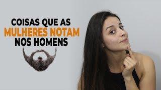 Baixar COISAS QUE AS MULHERES NOTAM NOS HOMENS