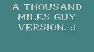A Thousand Miles by Michelle Branch / Vanessa Carlton Guy Version! :D