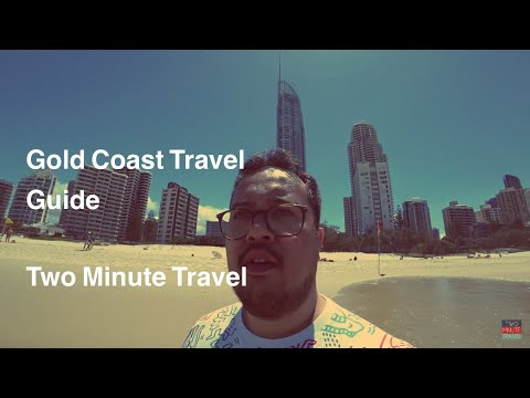 Gold Coast Travel Guide - Two Minute Travel