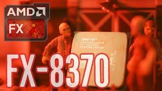 AMD FX-8370 Test in 7 Games (2020)