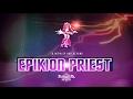 Epikion Priest Talk... Chloe is a god