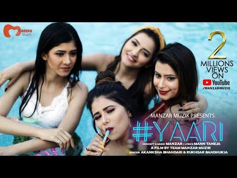 yaari-|-manzar-|-akanksha-bhandari-&-rukhsar-bandhukia-|-mann-taneja