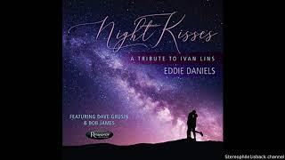 Eddie Daniels - Cantor Da Noite