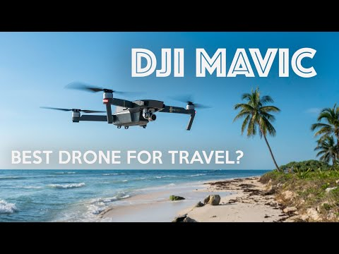 DJI MAVIC REVIEW - Best Drone For Travel?