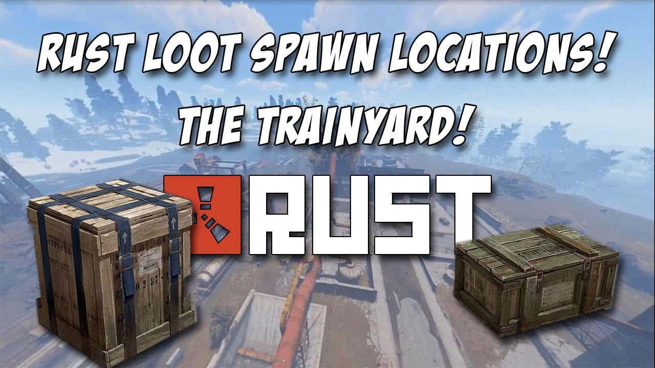 RUST ALL TRAIN YARD LOOT LOCATIONS! Weapon Crate Locations and Brown Crates!