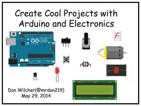 Create Cool Projects with Arduino and Electronics - O'Reilly Webcast