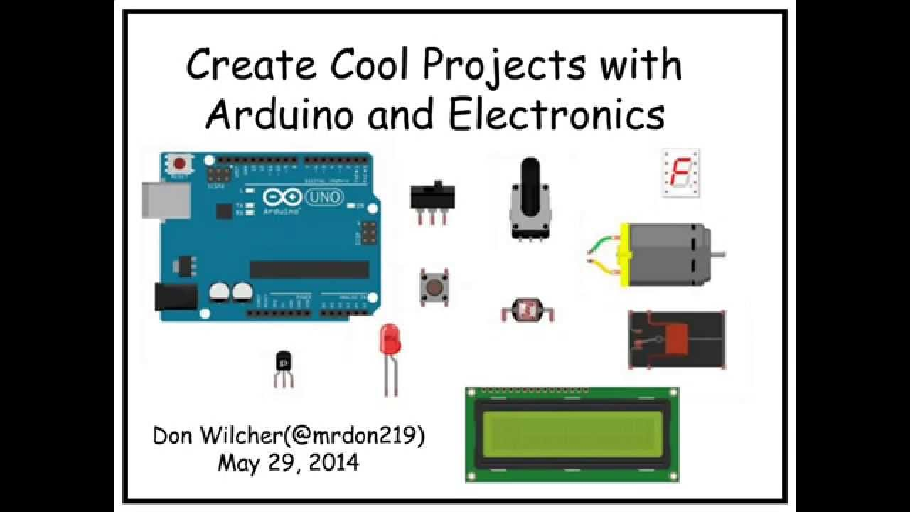 Create Cool Projects With Arduino And Electronics Oreilly Webcast Be For Youtube
