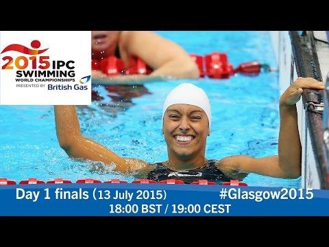 Day 1 finals   2015 IPC Swimming World Championships, Glasgow