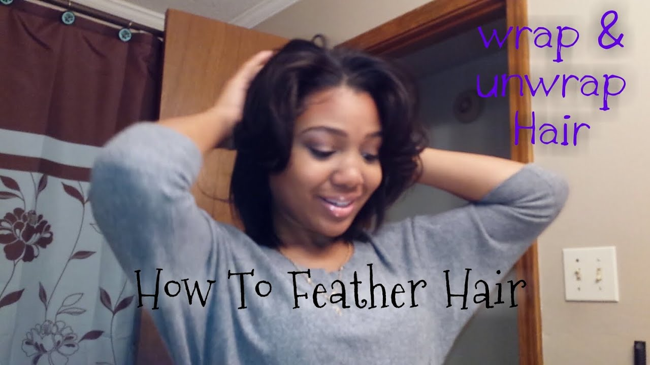 How I Wrap & Unwrap My Hair W Curls HOW TO GET Feathered Hair