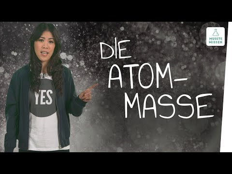 Die Masse von Atomen I musstewissen Chemie