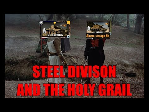 Steel Division and the Holy Grail