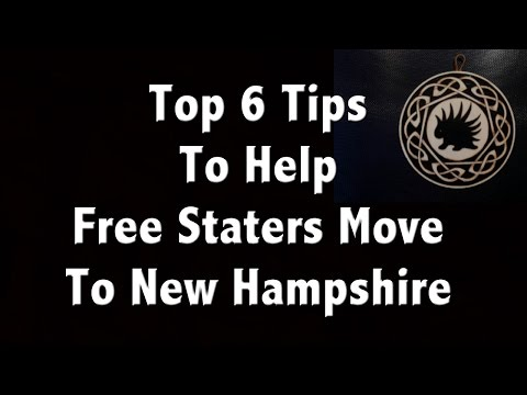 FSP Moving Guide - Top 6 Tips To Help Free State Project Members Move to NH
