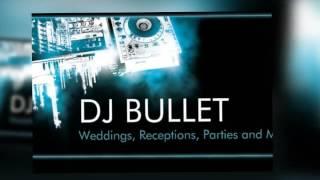 Dj BuLLet mix