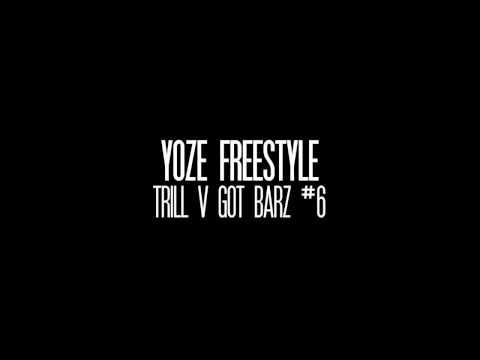 Yoze - Got Barz [Freestyle] | Trill V