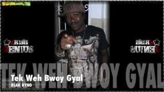 Blak Ryno - Tek Weh Bwoy Gyal [Marco Polo Riddim] May 2012