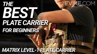 The BEST Plate Carrier for Beginners - Matrix Level-1 Plate Carrier