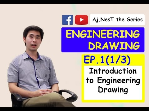 Engineering Drawing Ep. 1(1/3) : Introduction to Engineering
