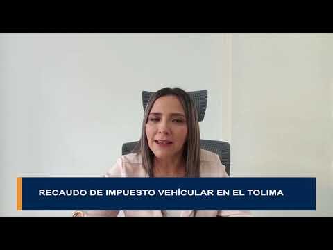 El recaudo por el impuesto vehicular en el Tolima a la fecha es de 19 mil 700 millones de pesos