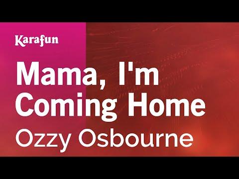 Karaoke Mama, I'm Coming Home - Ozzy Osbourne *