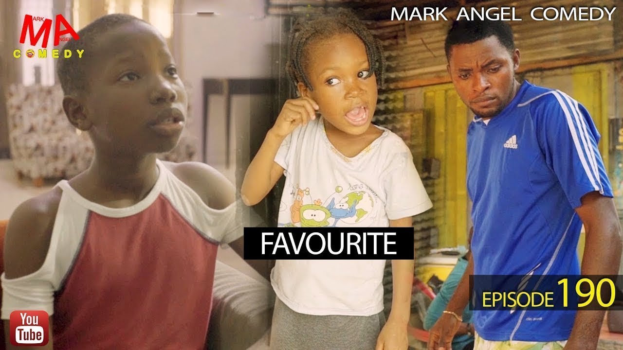 Download FAVOURITE (Mark Angel Comedy) (Episode 190)
