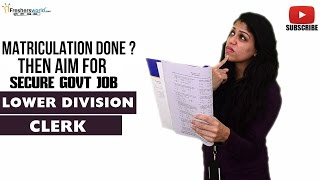 Job Roles For Lower Division Clerk – Govt Organizations,Office assistant, Staff selection commission