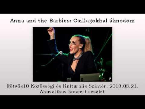 Anna and the Barbies: Csillagokkal álmodom akusztikus előadás 0321