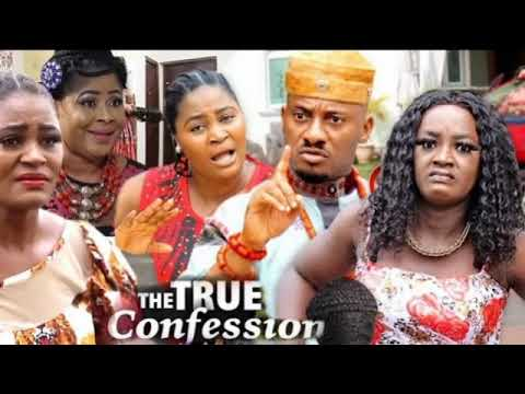 Download THE TRUE CONFESSION (Soundtrack) - Yul Edochie 2020 Latest Nollywood Movie