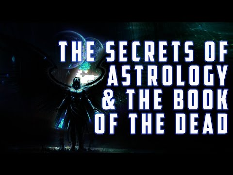 The Secrets of Astrology, The Bible, & The Book of The Dead