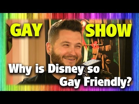 What Makes Disney So Gay Friendly? | The Gay Show | Pilot Episode