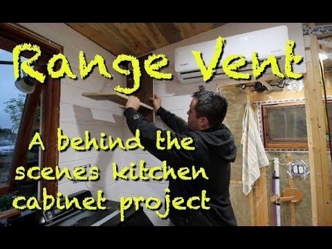 Tiny House Range Vent Part 1