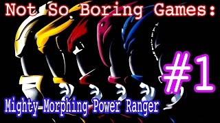 "Not So Boring Games- Mighty Morphing Power Rangers ""He"