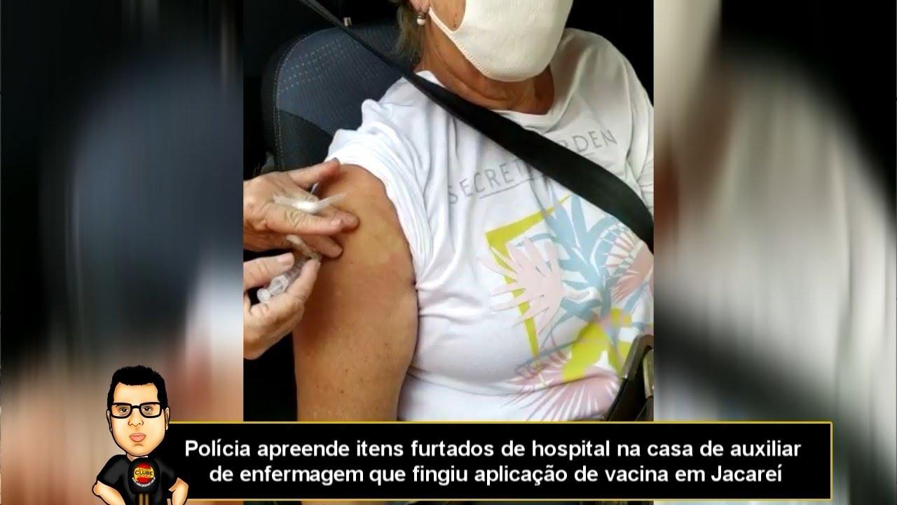 Polícia apreende itens de hospital na casa de profissional que fingiu aplicar vacina em Jacareí