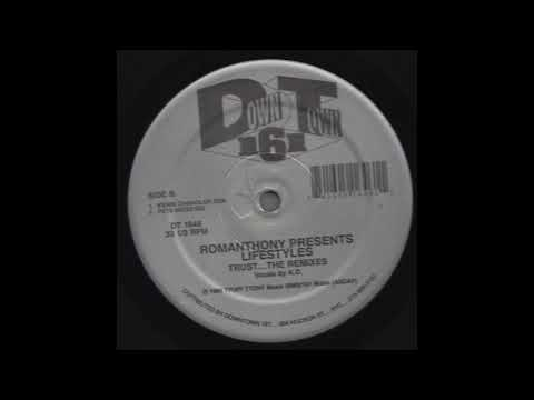 ROMANTHONY PRESENTS LIFESTYLES - TRUST (KERRI CHANDLER DUB) (DT 1646)